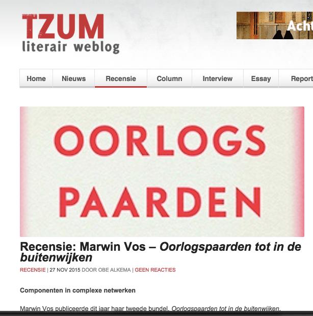ecensie: Marwin Vos – Oorlogspaarden tot in de buitenwijken RECENSIE   27 NOV 2015 DOOR OBE ALKEMA