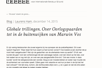 Blog | Laurens Ham, december 14, 2015  Globale trillingen. Over Oorlogspaarden tot in de buitenwijken van Marwin Vos