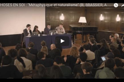 """CHOSES EN SOI : """"Métaphysique et naturalisme"""" (R. BRASSIER, A. LONGO, Q. MEILLASSOUX)"""