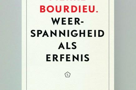 Edouard Louis over Pierre Bourdieu. Weerspannigheid als erfenis