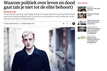 Waarom politiek over leven en dood gaat (als je niet tot de elite behoort) Édouard Louis, Mark Lievisse Adriaanse, NRC 25 oktober 2018