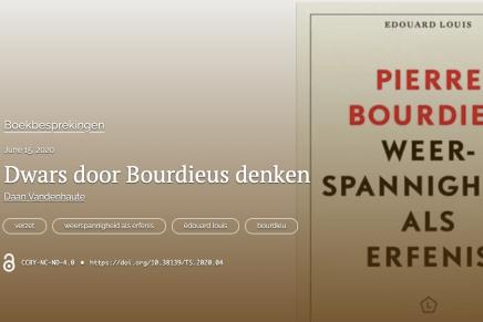 Dwars door Bourdieus denken, Daan Vandenhaute, Tijdschrift Sociologie, Juni 15, 2020 over Edouard Louis werk