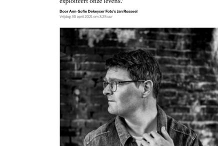 Interview Willem Schinkel, 'We hebben niets meer om aan vast te houden', Ann-Sofie Dekeyser, De Standaard, 29/4/21
