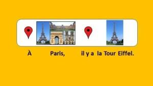 Il y a la Tour Eiffel à Paris.