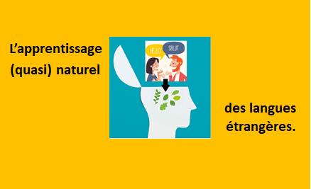 « L'apprentissage (quasi) naturel des langues étrangères » – Annonce d'un carnaval d'articles