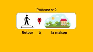 Retour à la maison – podcast 2 du Français illustré