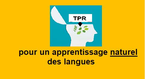 pour un apprentissage naturel - TPR