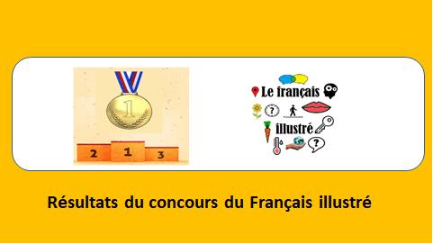 Résultats du concours du Français illustré
