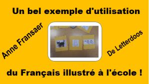 Un bel exemple d'utilisation du Français illustré à l'école