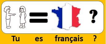 Tu es français ?