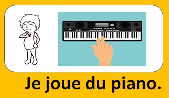 Je joue du piano.