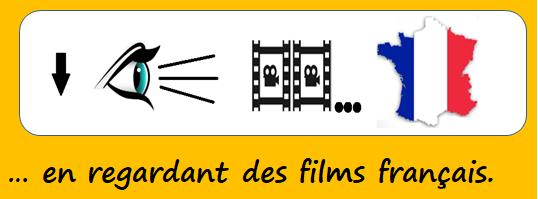 en regardant des films français
