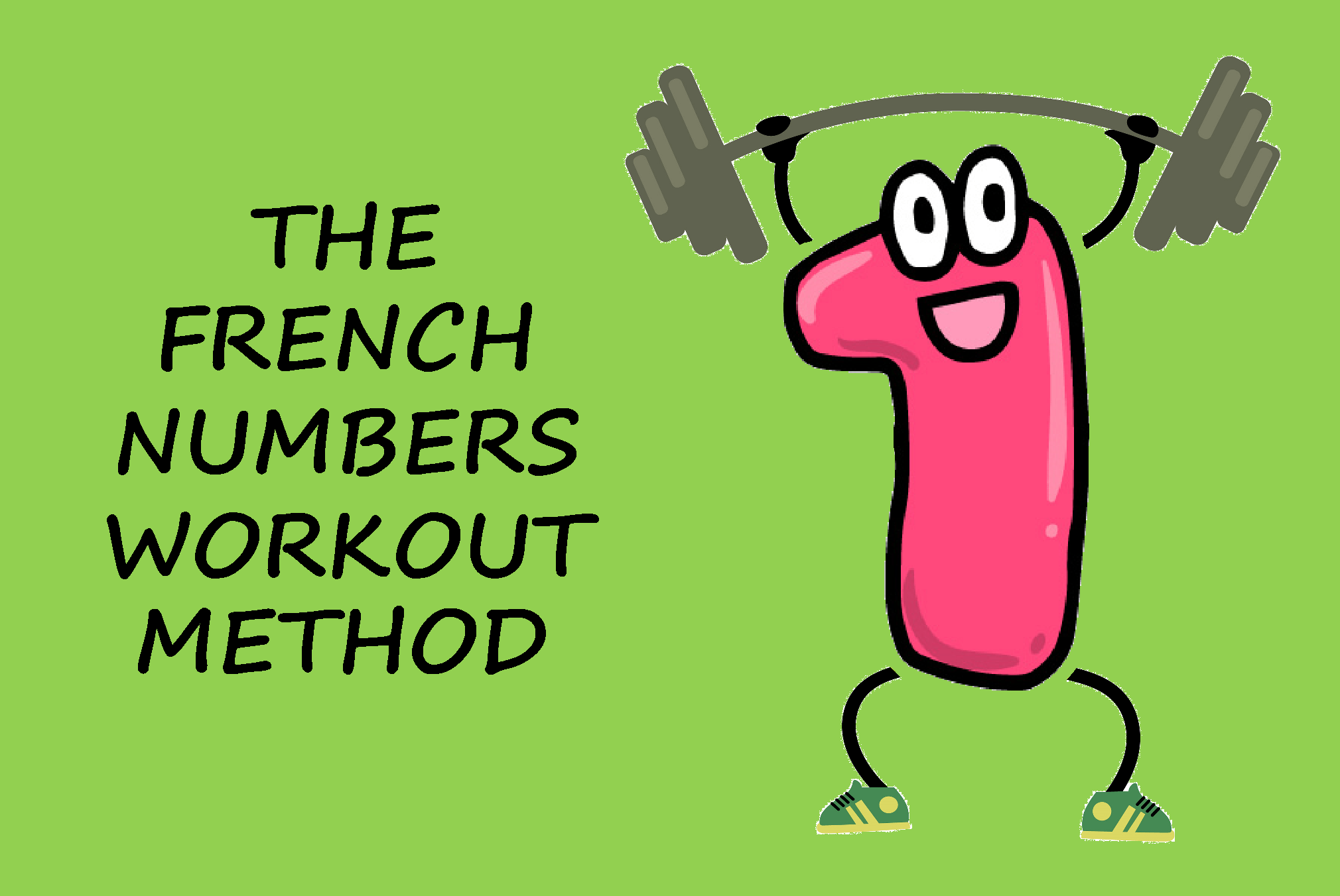 The French Numbers Workout Method