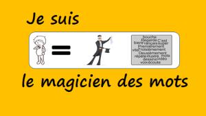 Le magicien des mots