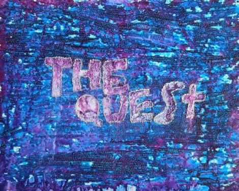 """The Quest"""