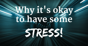 It's Okay To Have Stress, And Here's How To Be Okay With That