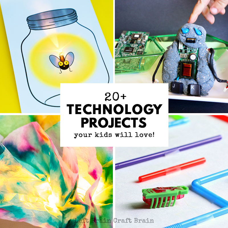 20 Technology Projects For Kids They Ll Love Left Brain Craft Brain