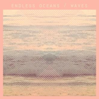 Endless Oceans - Waves