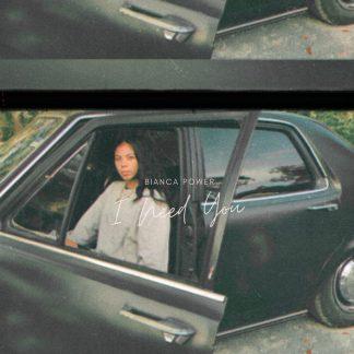 Cover Art - Bianca Power 'I Need You'.jpg