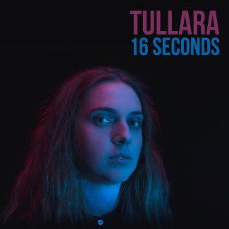 tullara-16-seconds-cover-1588500280562