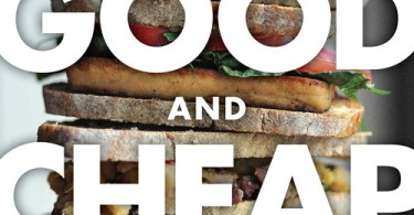 """""""Good and Cheap,"""" a free budget cookbook from Leanne Brown, leeannebrown.ca"""