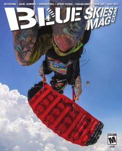Blue Skies Magazine i89: May 2017   On the cover: Guru Khalsa plays on his PD Valkyrie in the sky above Skydive Spaceland.   https://www.blueskiesmag.com/project/i89-may-2017