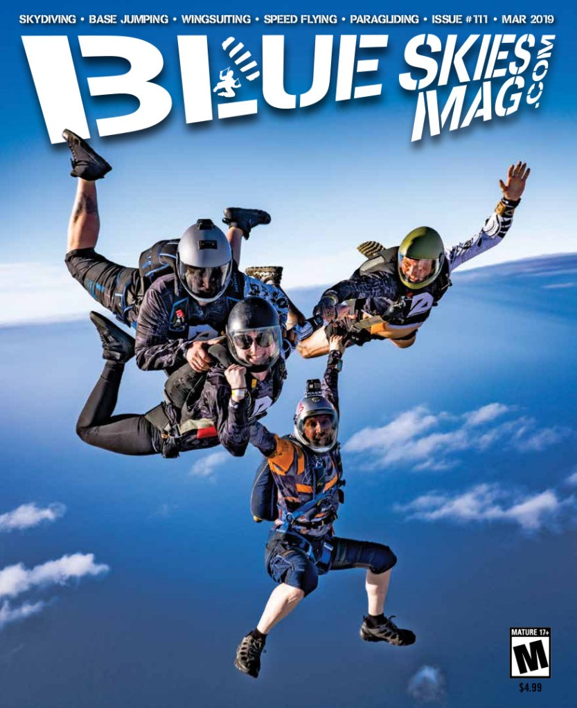 Blue Skies Mag i111: March 2019 | On the cover: John Lighthall, Kevin Deesenberg, Leah Levy and Jonathan Markowitz during the Puerto Rican Freefall Festival by XTreme Divers West. Photo by David Cherry dsquaredskydiving.com | https://blueskiesmag.com/project/i111-march-2019