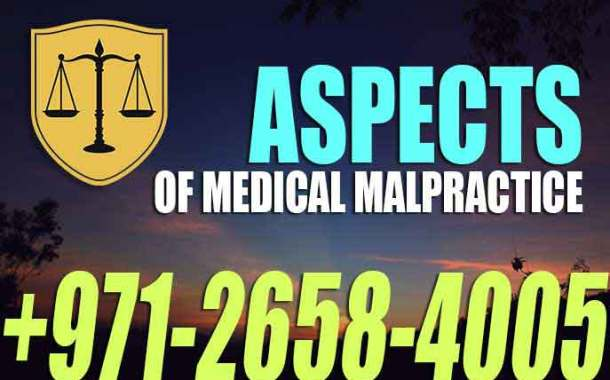 Aspects of Medical Malpractice - Harm - injury - death to a patient