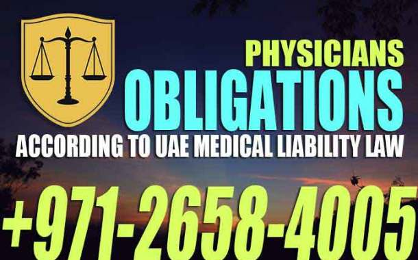Physicians Obligations according to UAE Medical Liability Law