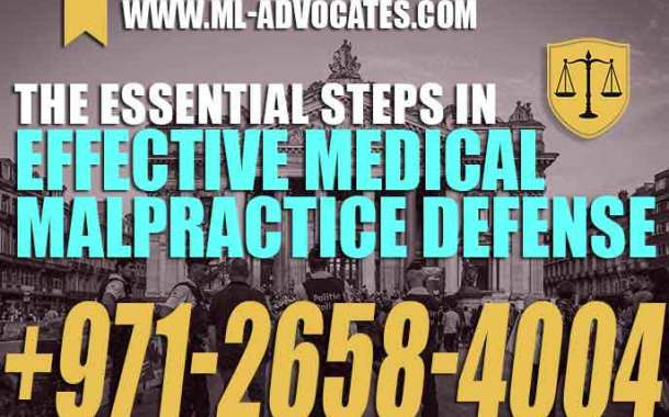The Essential Steps in Effective Medical Malpractice Defense