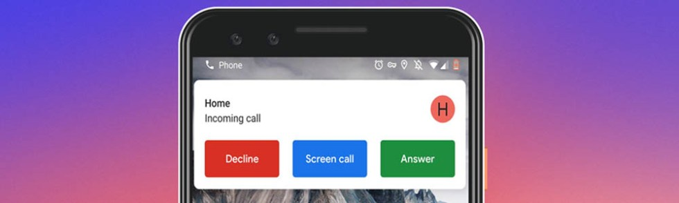 Pixel 3 Call Screening