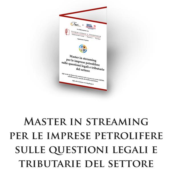 Master in streaming per le imprese petrolifere sulle questioni legali e tributarie del settore