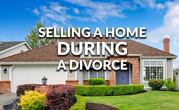 selling home after divorce