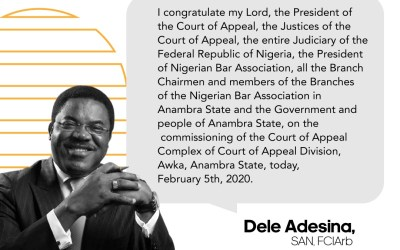 Commissioning of Court of Appeal, Awka, another step to ensuring swift Administration of Justice – Dele Adesina SAN