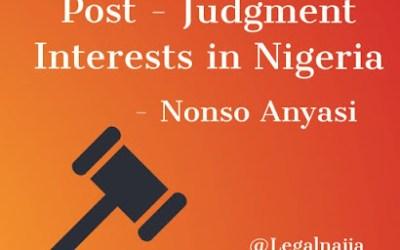 Post-Judgment Interests In Nigeria  |Nonso Anyasi