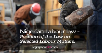 Nigerian Labour law - Position of the Law on Selected Labour Matters