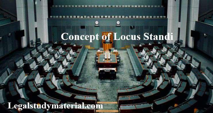 Concept of Locus Standi