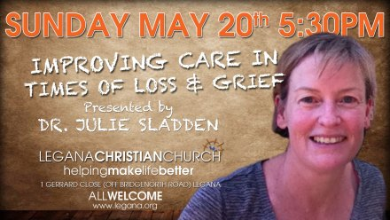 Sunday May 20th, 5:30PM, Improving Care in Grief and Loss