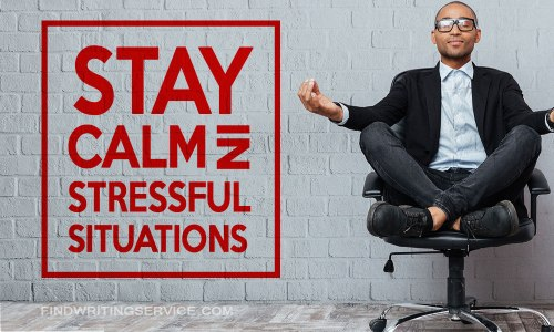 findwritingservice_com_how-to-stay-calm-in-stressful-situations