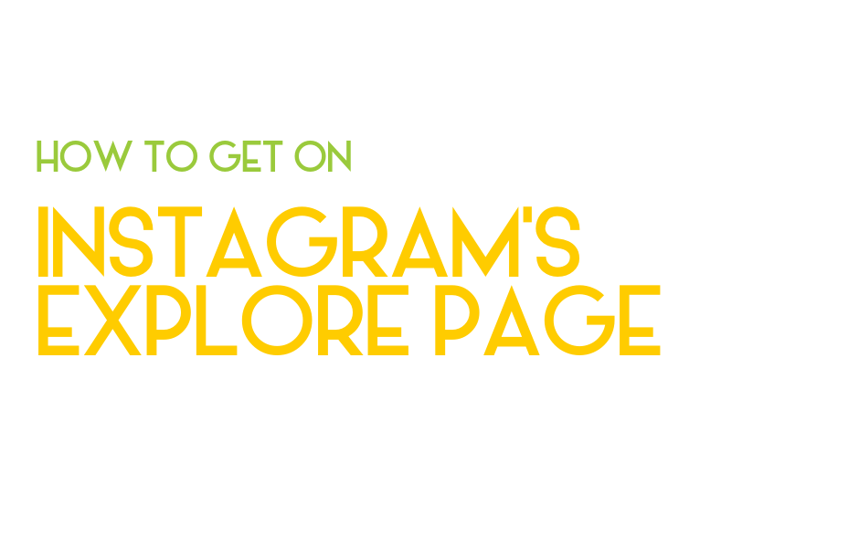 The Explore page on Instagram got revamped. Here's how to show up there…