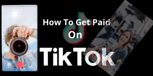 how to get paid on TikTok
