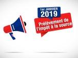 janvier 2019 : prlvement de l'impt  la source