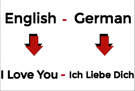 I will translate German to English and English into German