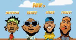 DMW ft. Davido, Peruzzi, Dremo X Mayorkun