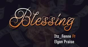 Itz Fenne Ft Elyon Praise