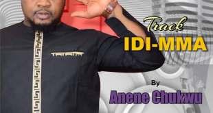 GOSPEL: Anene Chukwu - Idi Mma
