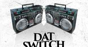 Dj Switchy - Dat Switch MixTape