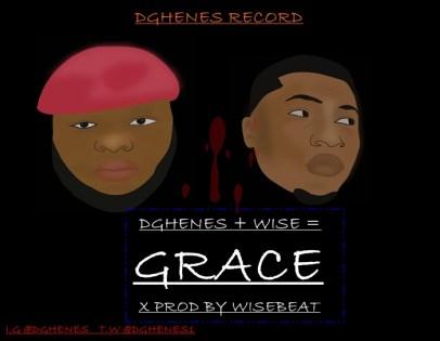 Dghenes - Grace ft Wise
