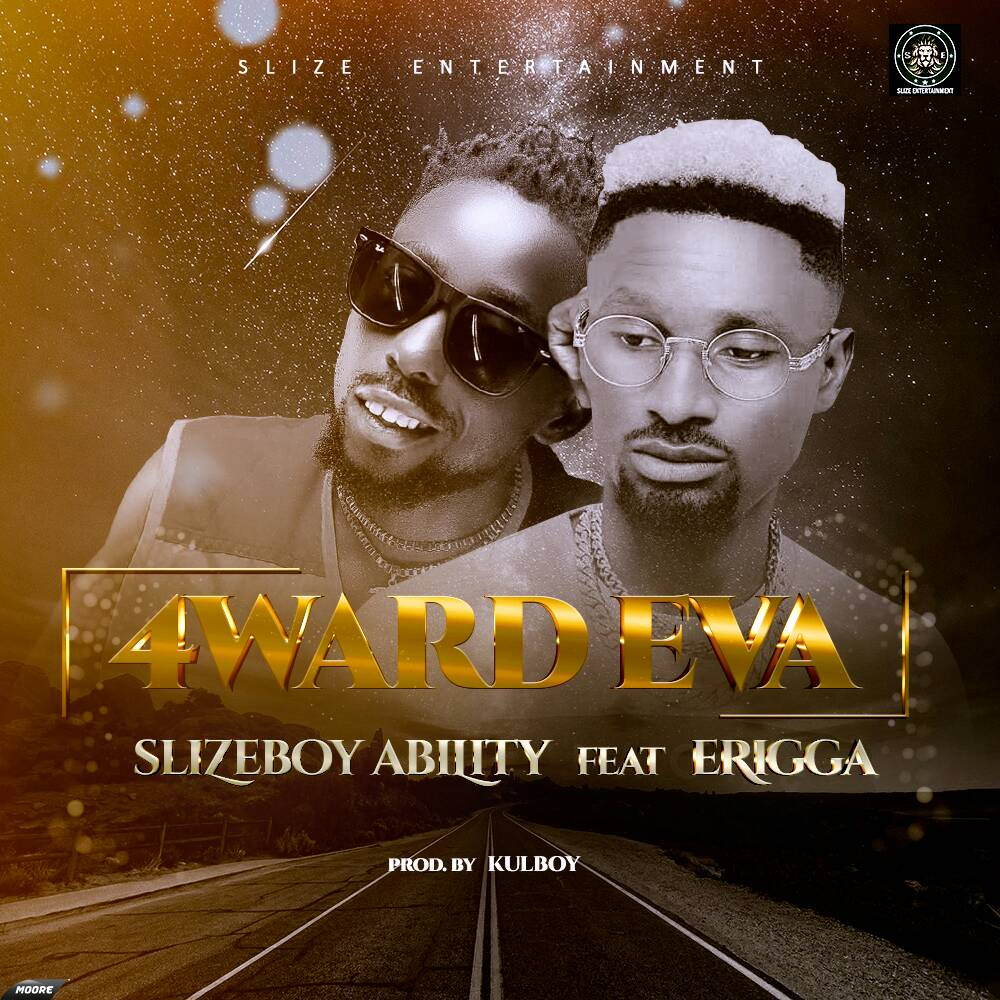 Slizeboy Ability ft. Erigga - 4WARD EVA