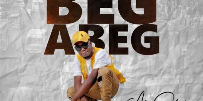 Aj Sean - I No Fit BeG ABeg